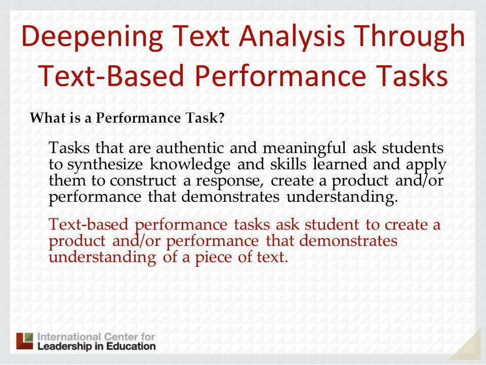 Deepening Text Analysis Through Text-Based Performance Tasks