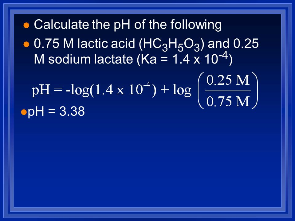 Calculate the pH of the following