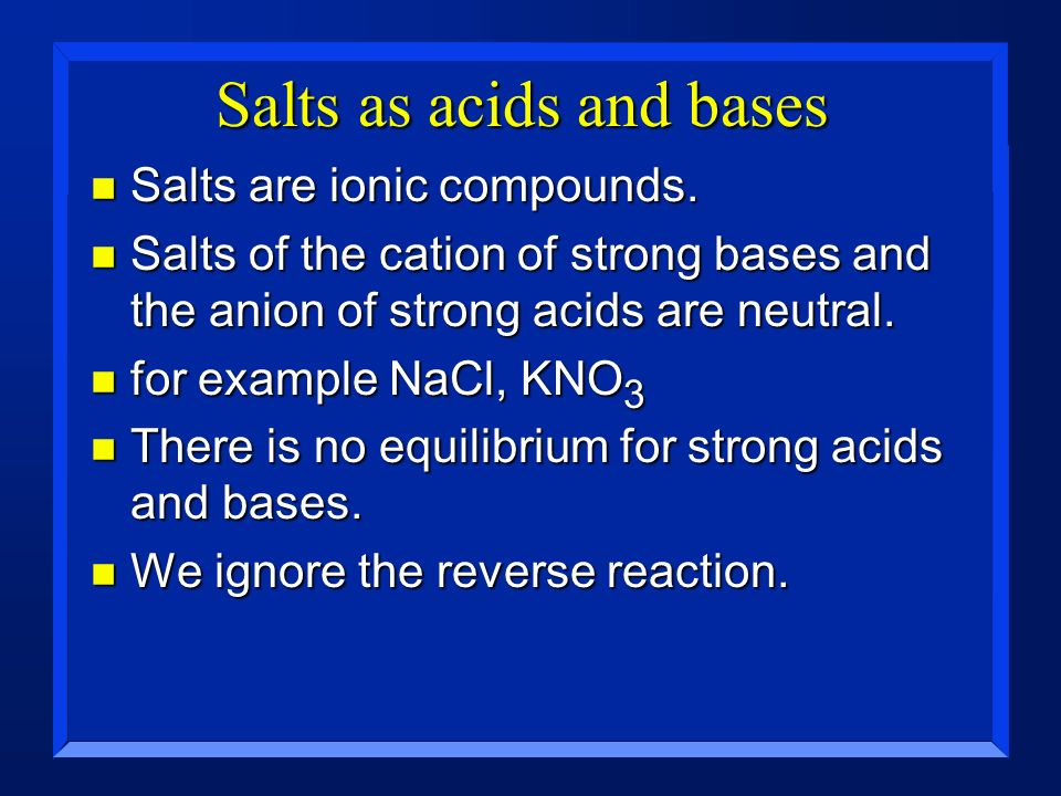 Salts as acids and bases