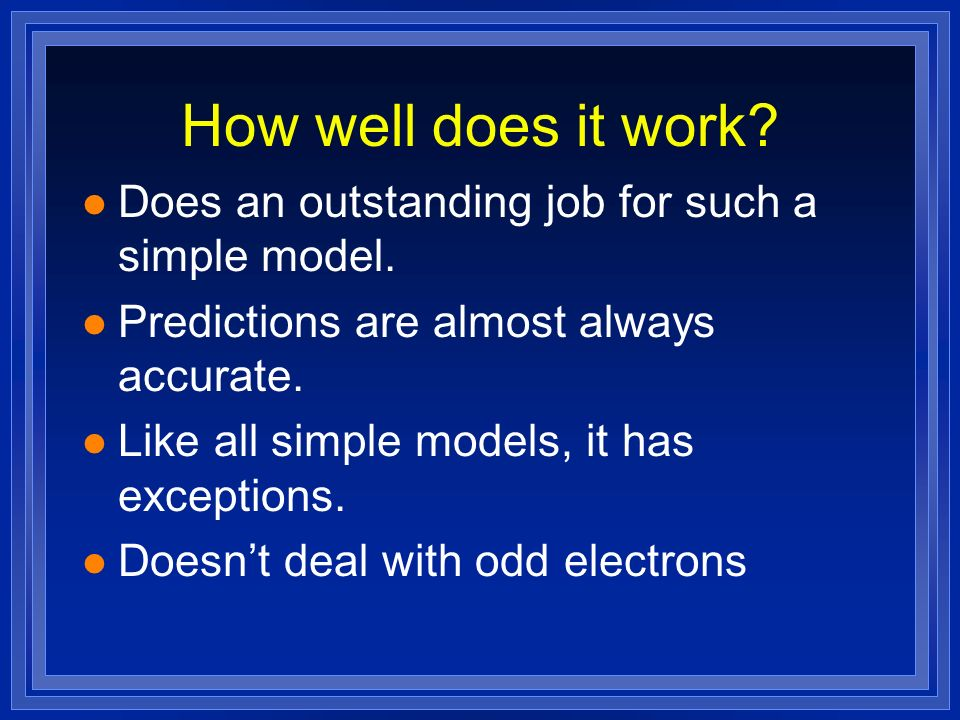 How well does it work Does an outstanding job for such a simple model. Predictions are almost always accurate.