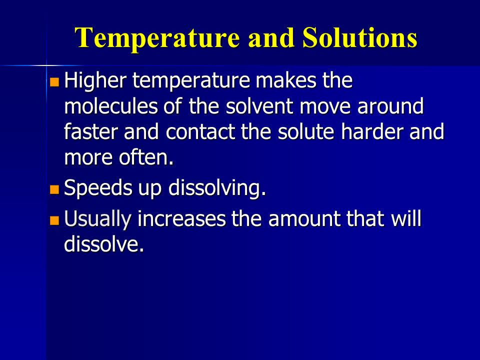 Temperature and Solutions