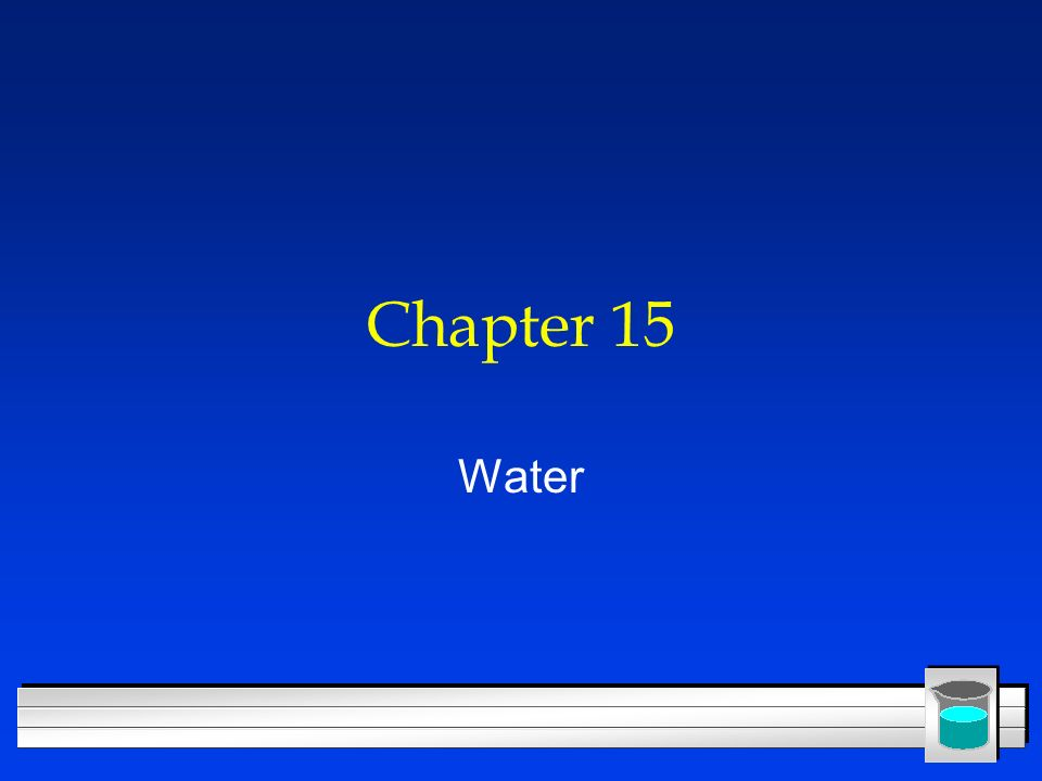 Chapter 15 Water