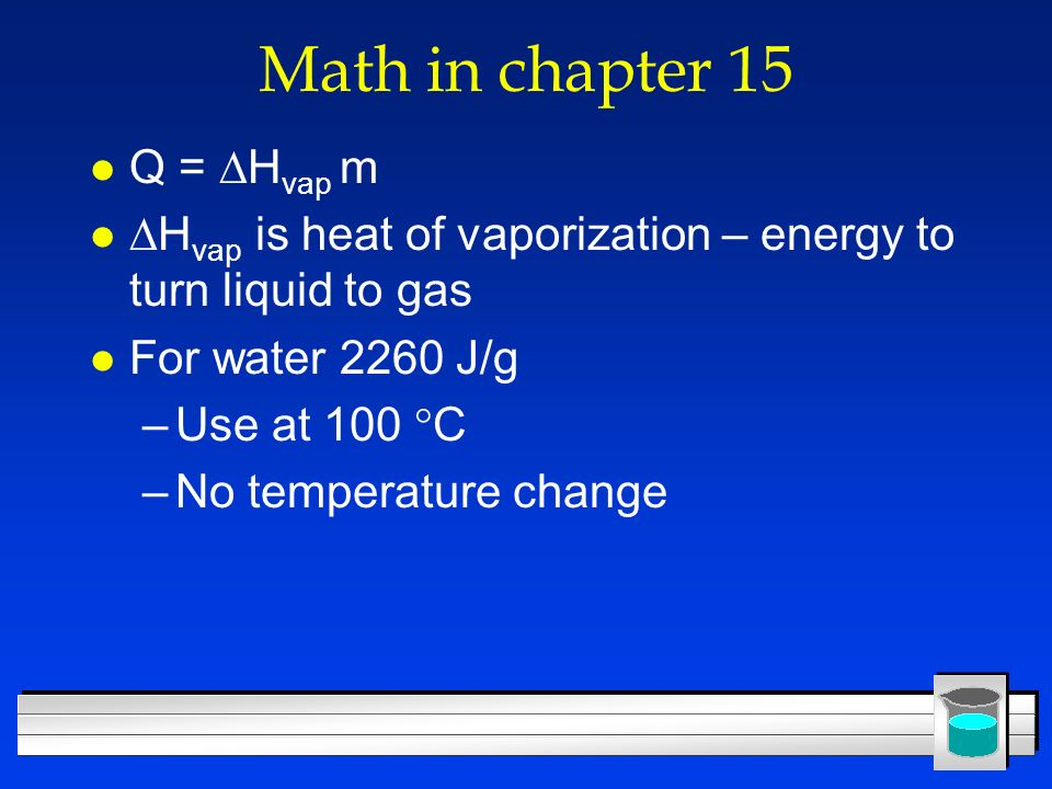 Math in chapter 15 Q = Hvap m
