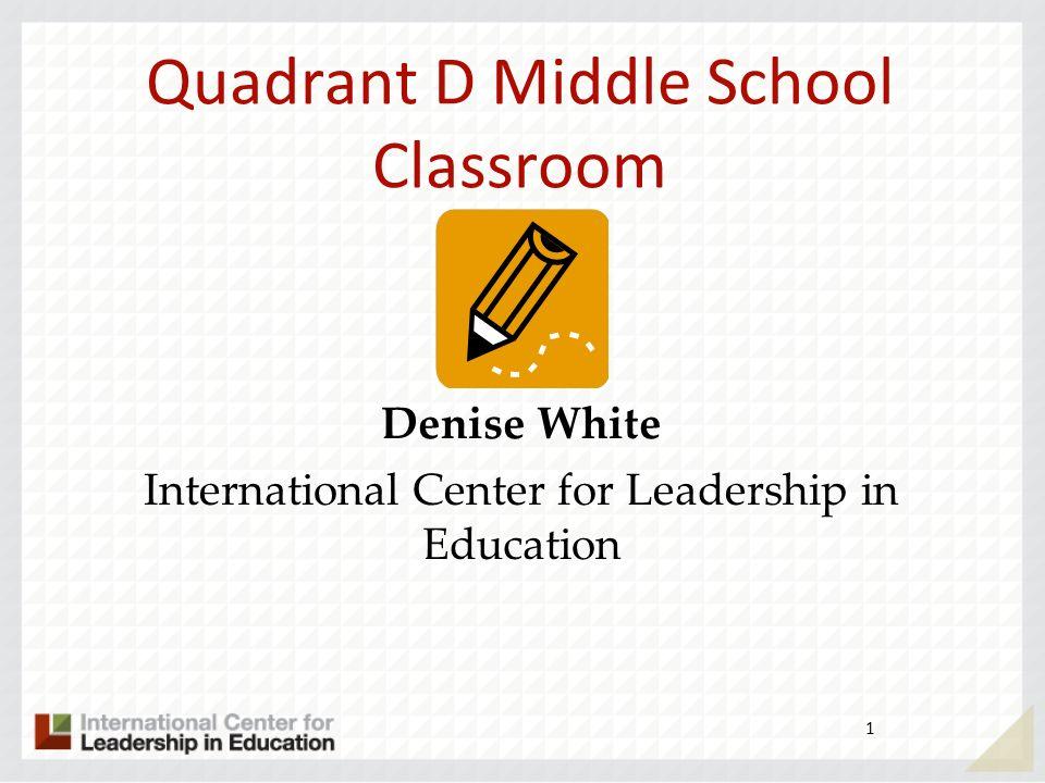 Quadrant D Middle School Classroom
