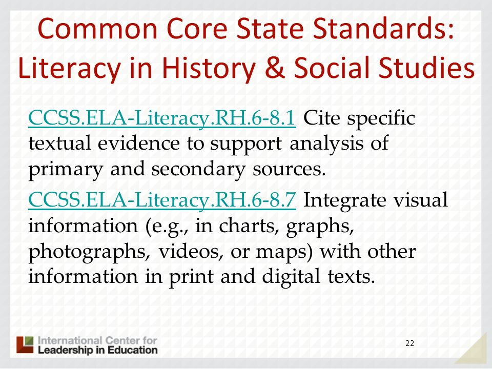 Common Core State Standards: Literacy in History & Social Studies