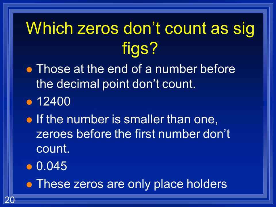 Which zeros don't count as sig figs