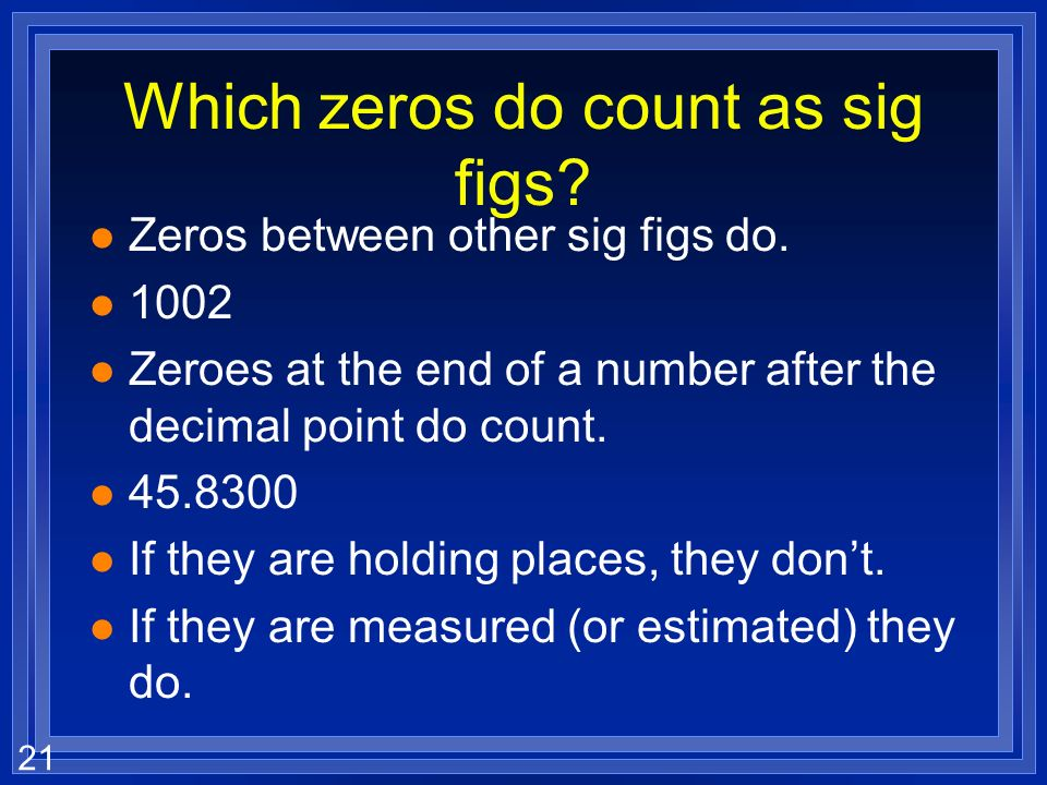 Which zeros do count as sig figs