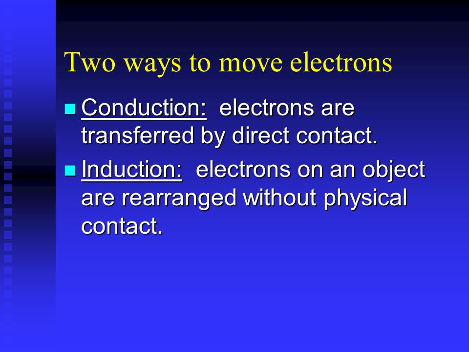 Two ways to move electrons