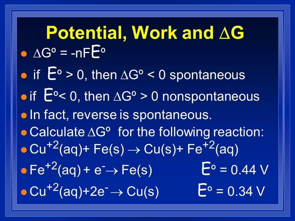 Potential, Work and DG DGº = -nFEº