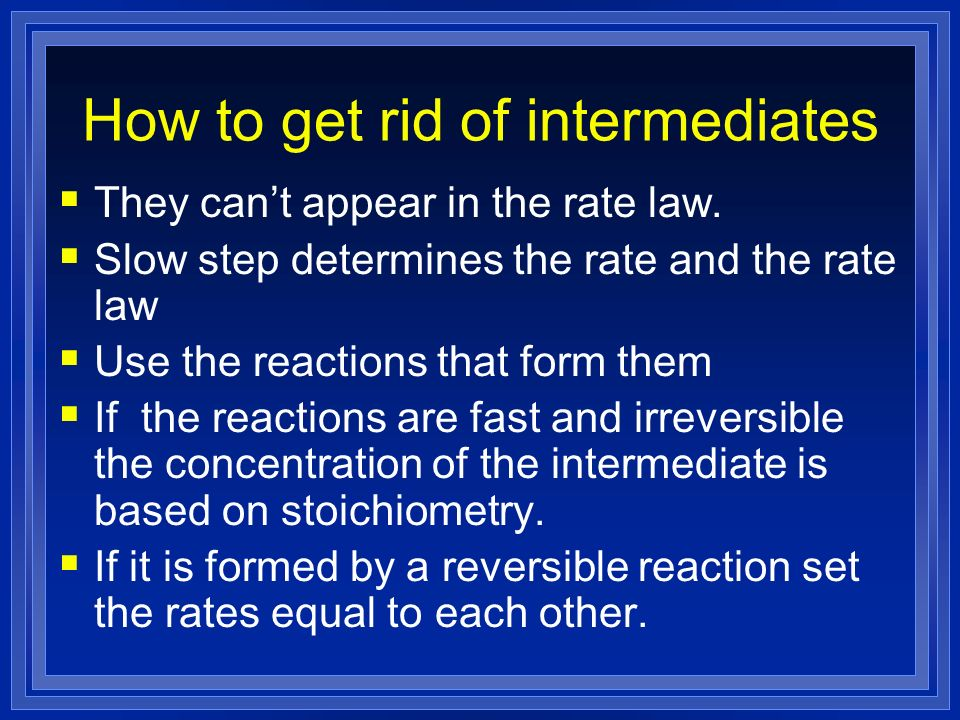 How to get rid of intermediates