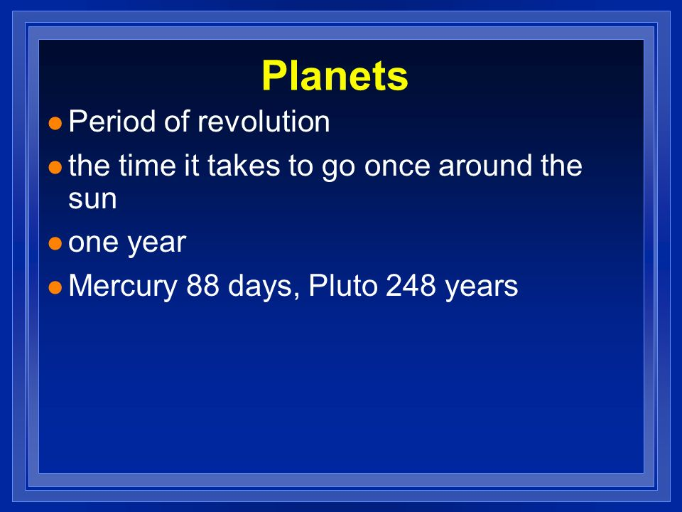 Planets Period of revolution