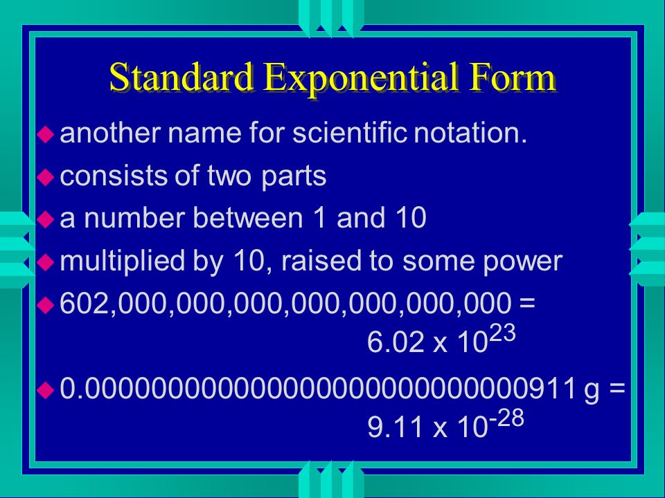 Standard Exponential Form