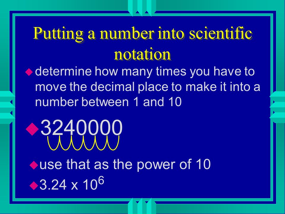 Putting a number into scientific notation