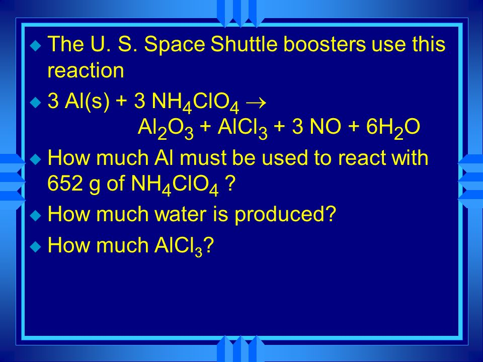 The U. S. Space Shuttle boosters use this reaction