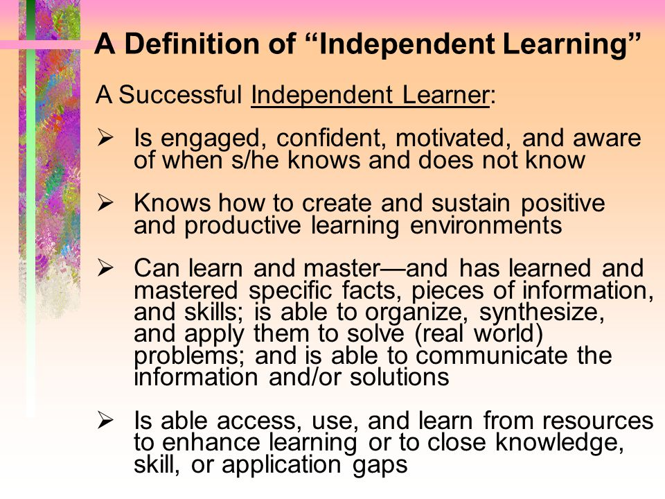 A Definition of Independent Learning