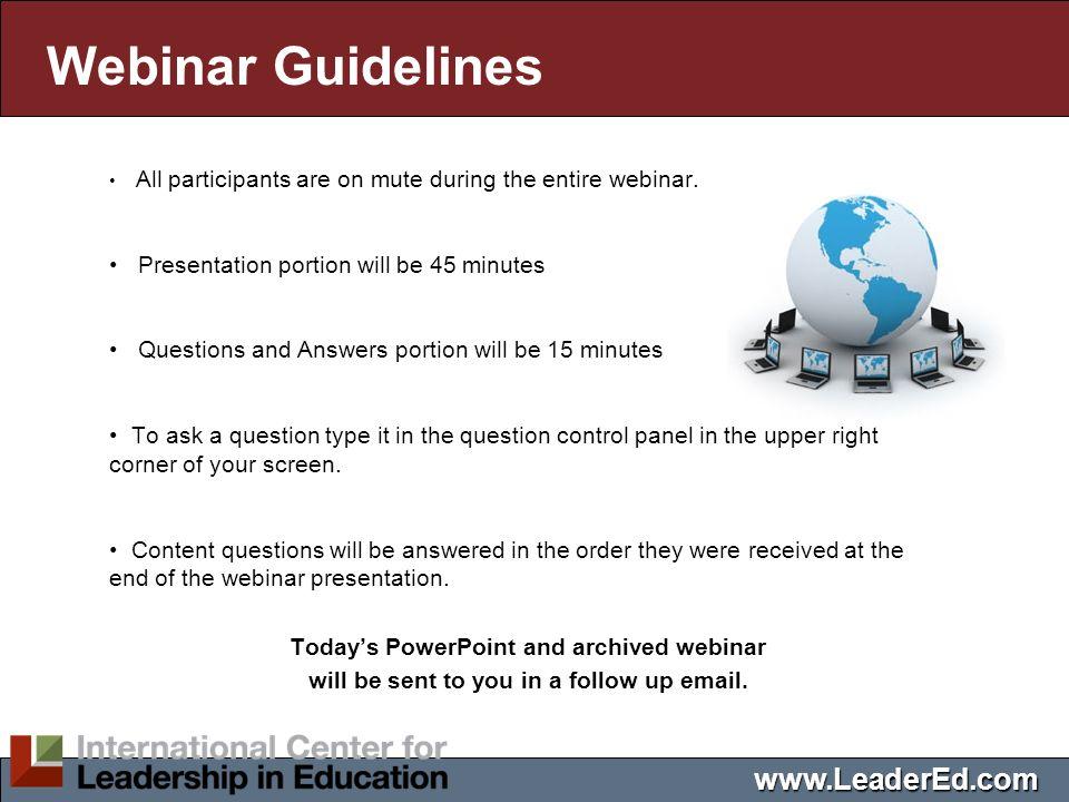 Webinar Guidelines www.LeaderEd.com