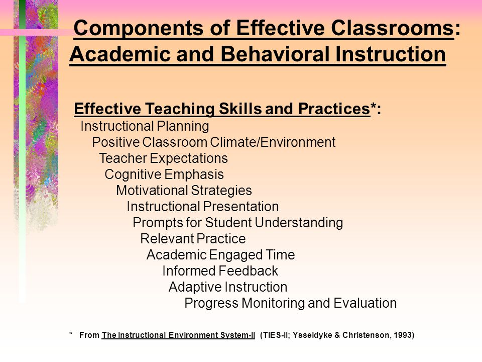 Components of Effective Classrooms: