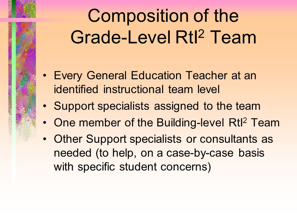 Composition of the Grade-Level RtI2 Team