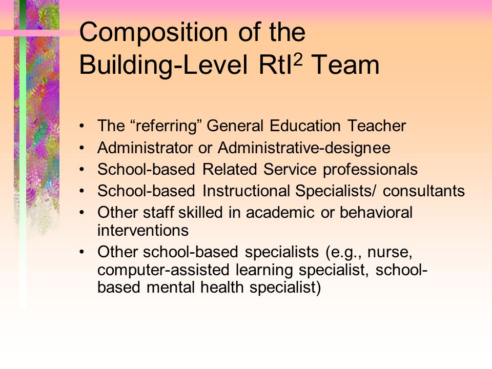 Composition of the Building-Level RtI2 Team