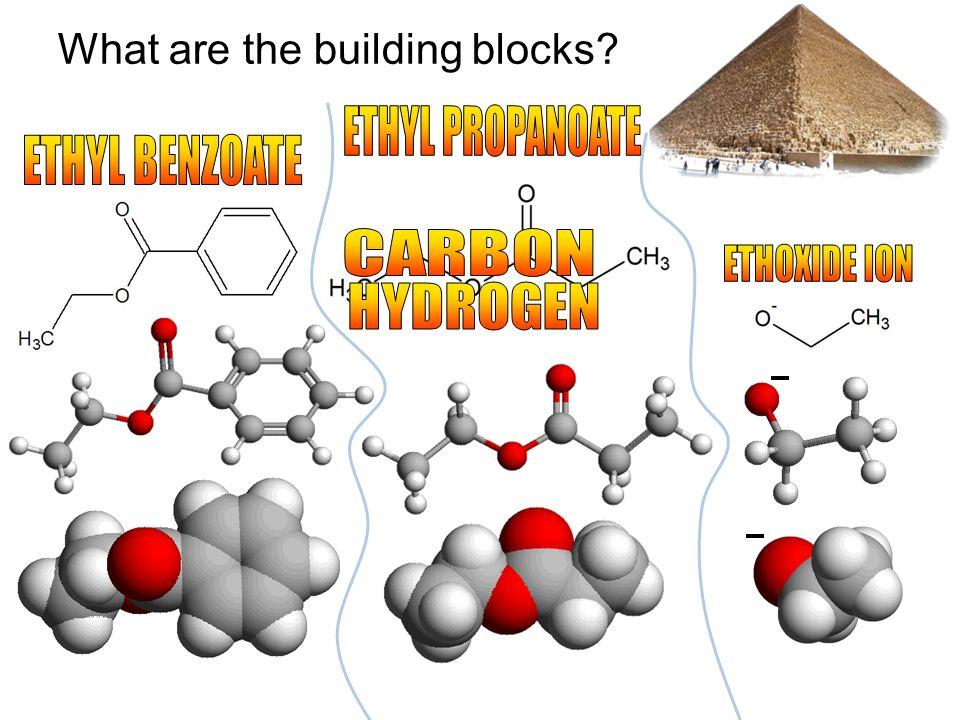 ETHYL PROPANOATE ETHYL BENZOATE CARBON ETHOXIDE ION HYDROGEN