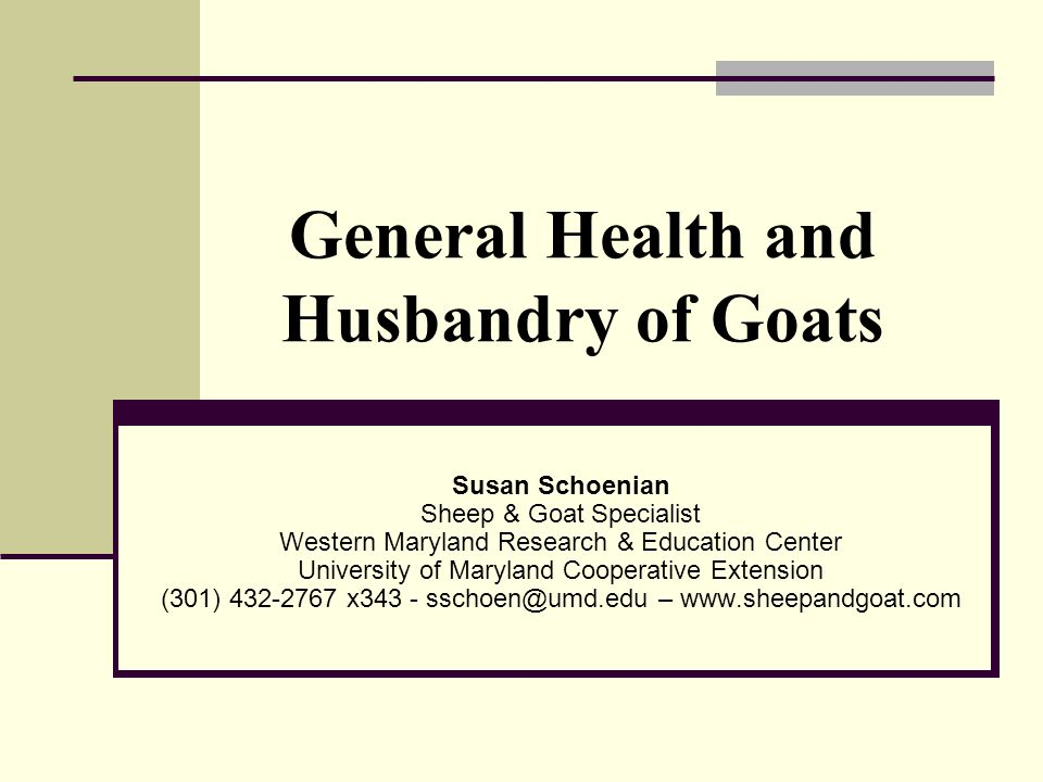 General Health and Husbandry of Goats