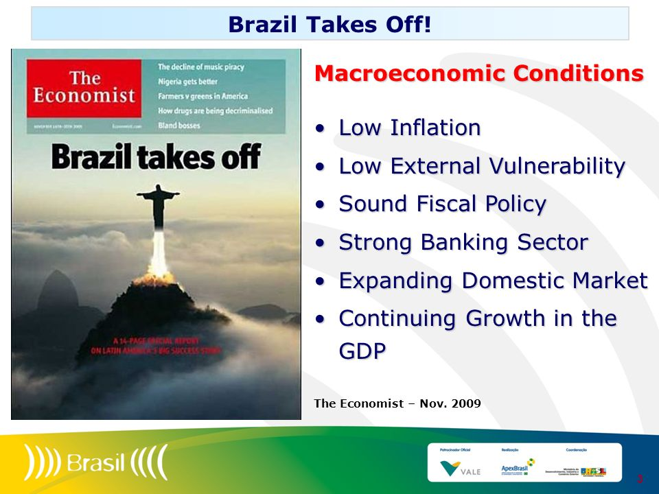 Macroeconomic Conditions Low Inflation Low External Vulnerability