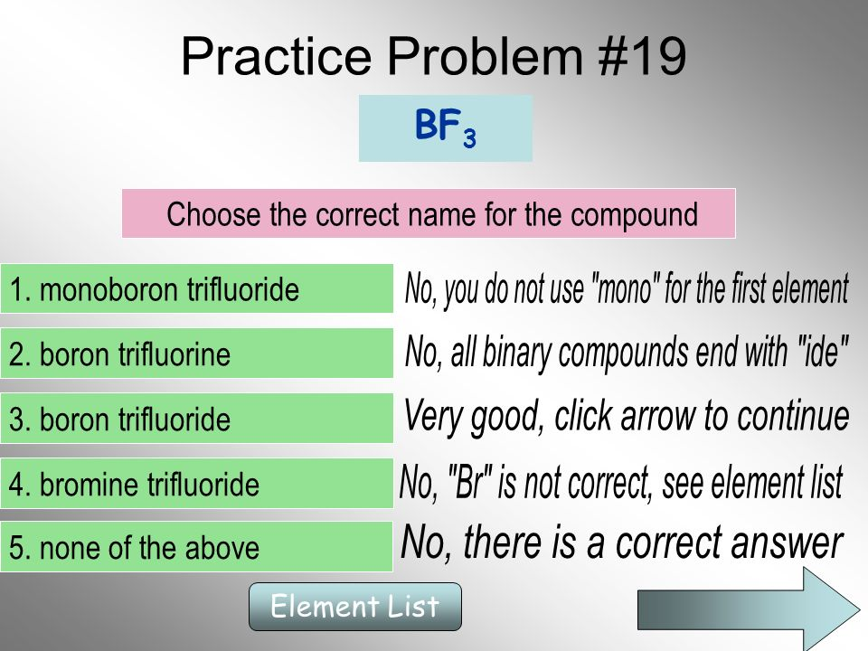 Practice Problem #19 No, you do not use mono for the first element