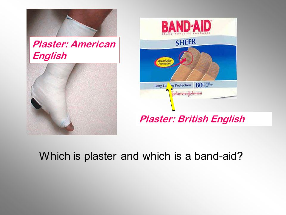 Which is plaster and which is a band-aid