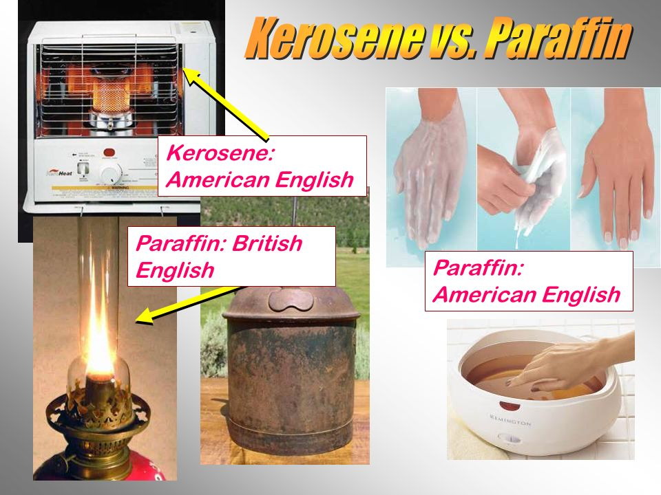Kerosene vs. Paraffin Kerosene: American English