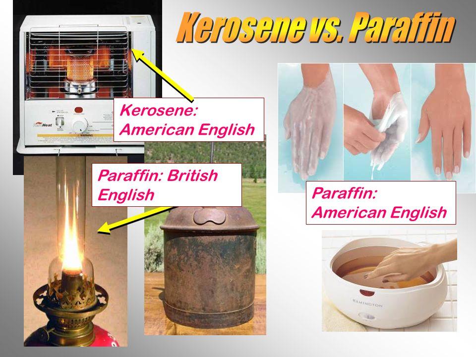 Kerosene vs. Paraffin Kerosene: American English