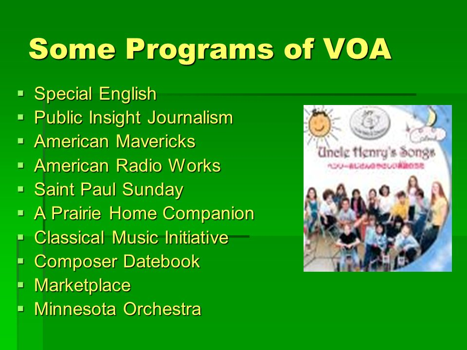 Some Programs of VOA Special English Public Insight Journalism