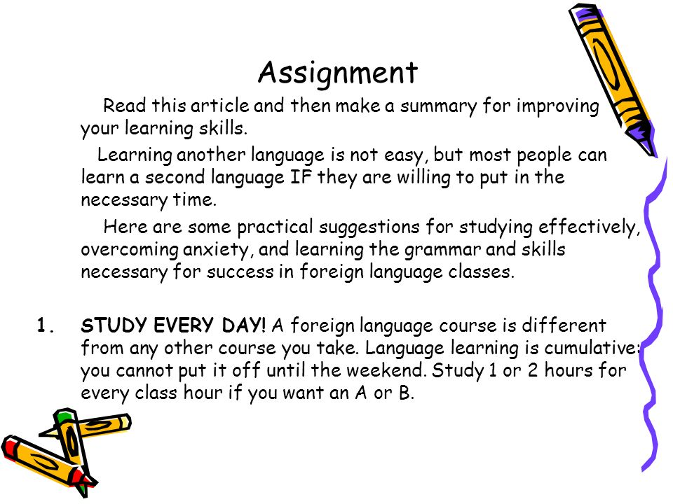 Assignment Read this article and then make a summary for improving your learning skills.