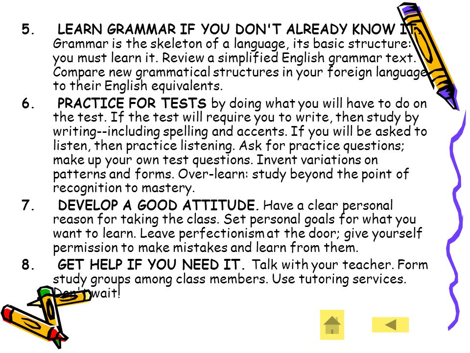 5. LEARN GRAMMAR IF YOU DON T ALREADY KNOW IT