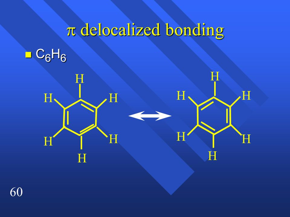 p delocalized bonding C6H6 H H