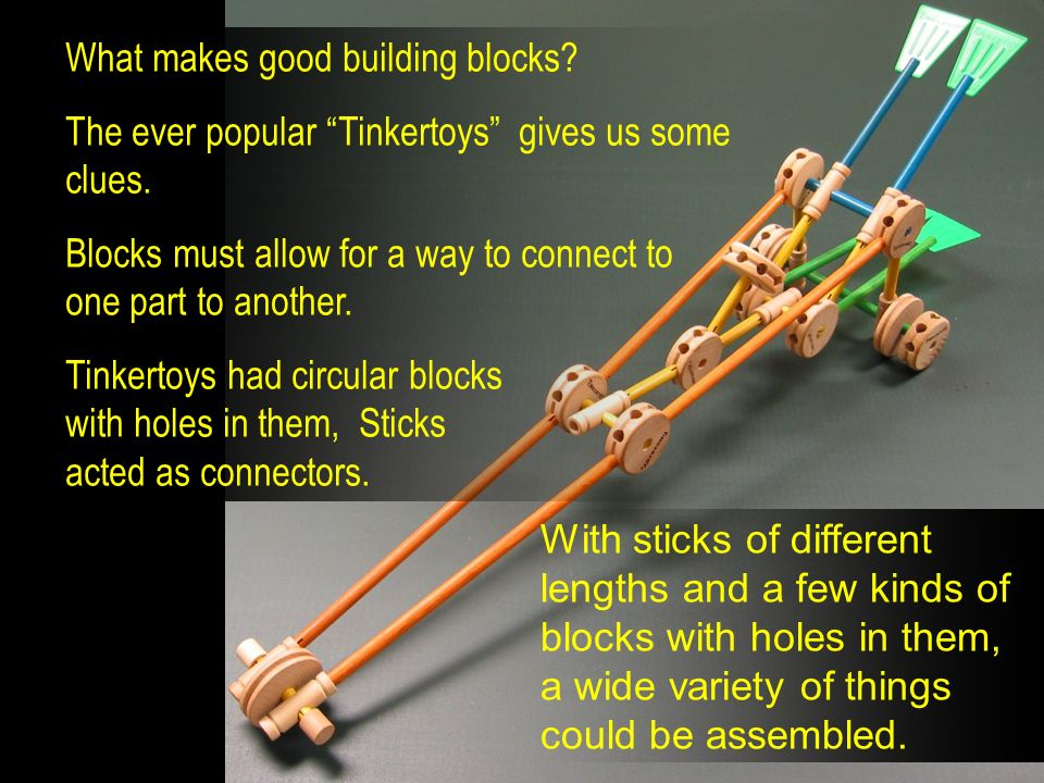 What makes good building blocks