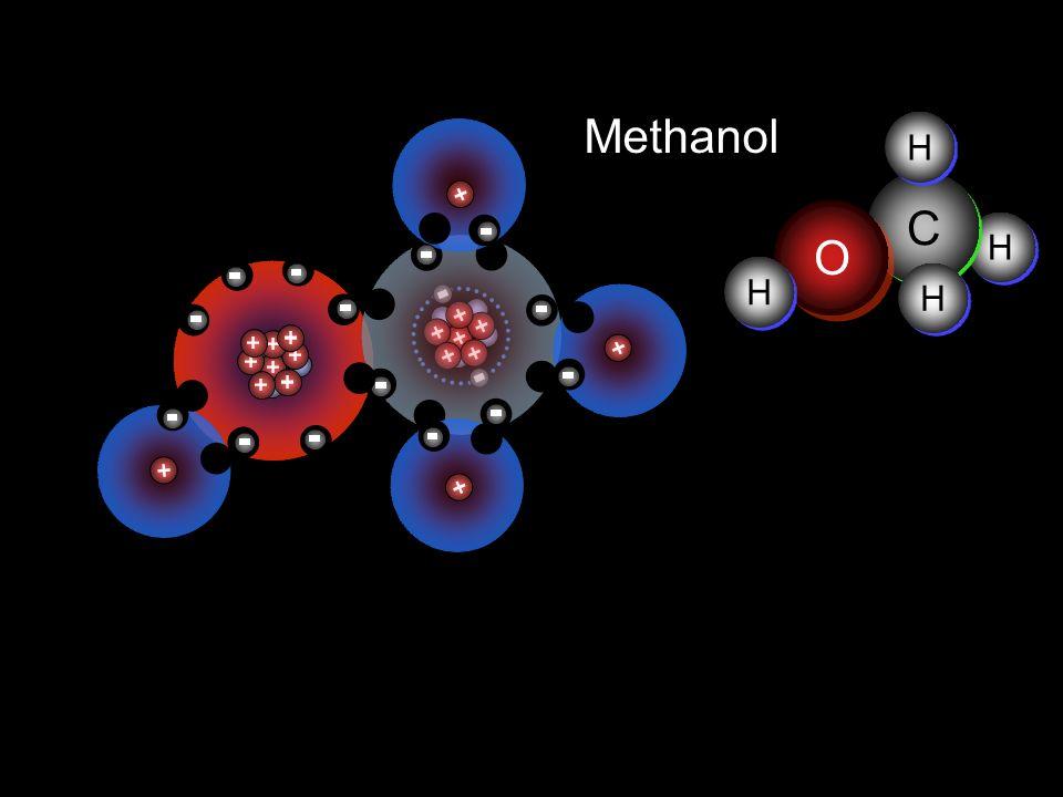 Methanol H C O H H H