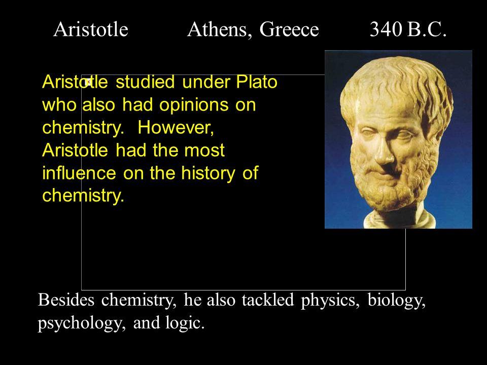 Aristotle Athens, Greece 340 B.C.