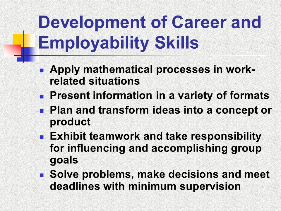 Development of Career and Employability Skills