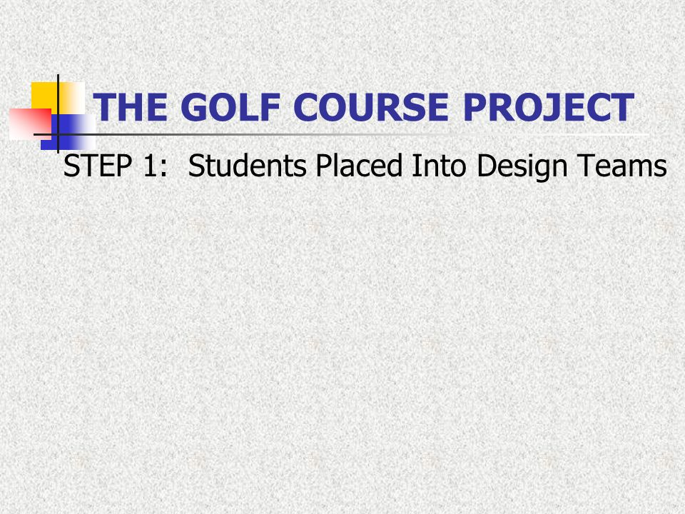 THE GOLF COURSE PROJECT