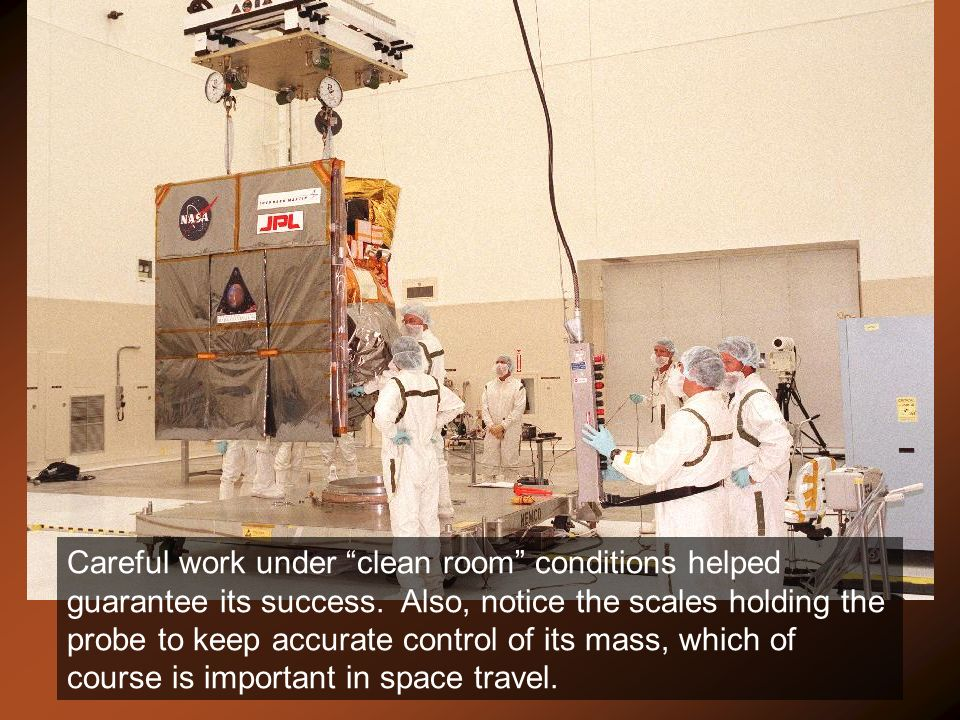 Careful work under clean room conditions helped guarantee its success.