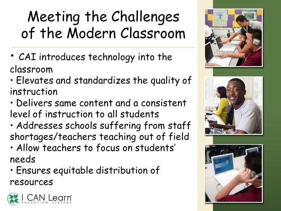 Meeting the Challenges of the Modern Classroom