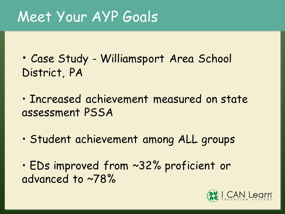 Meet Your AYP Goals Case Study - Williamsport Area School District, PA