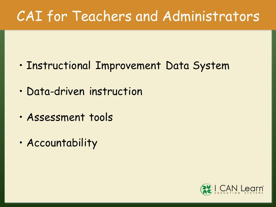CAI for Teachers and Administrators