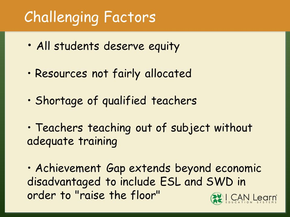 Challenging Factors All students deserve equity