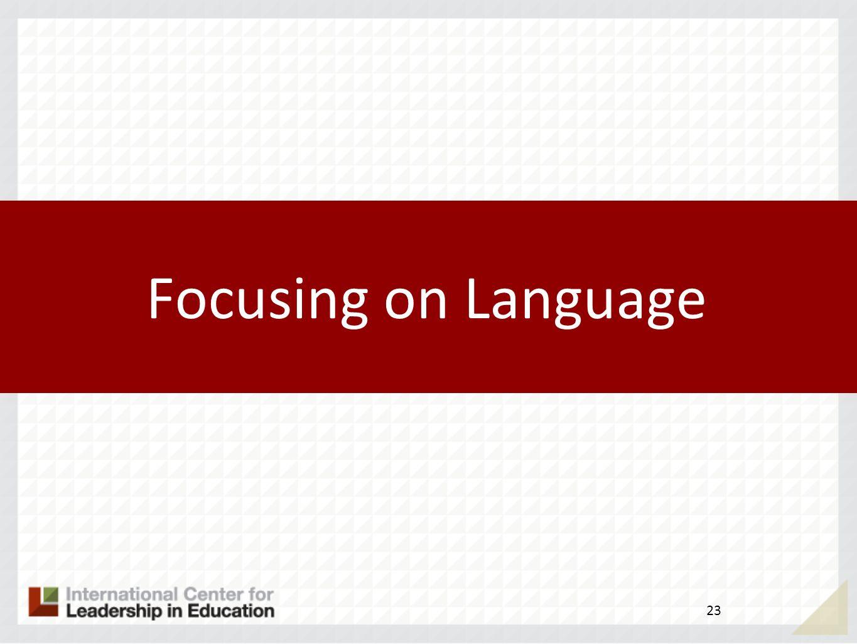 Focusing on Language