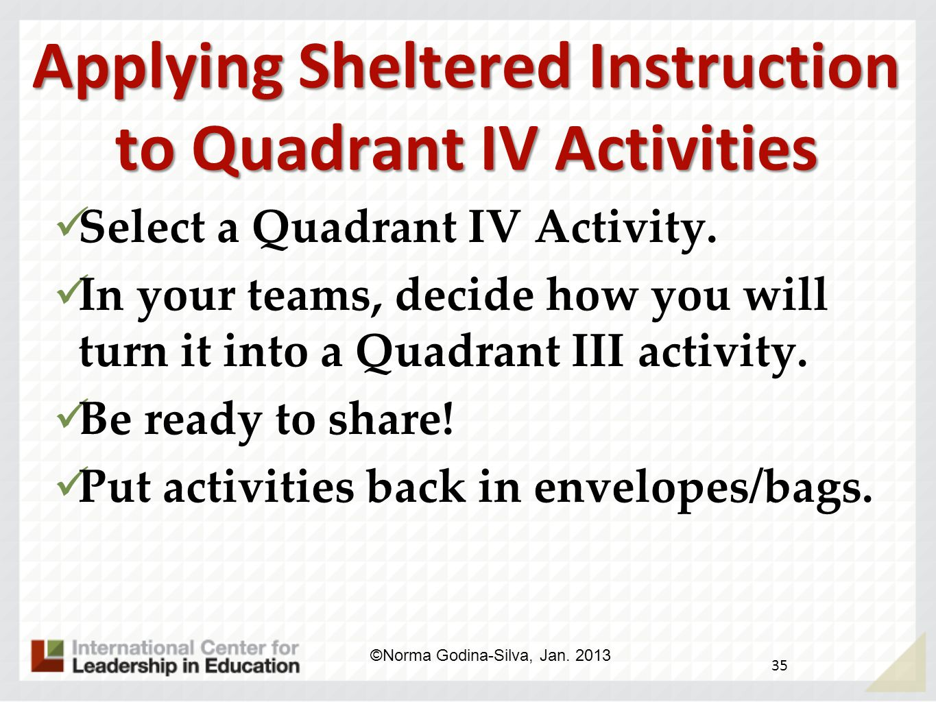 Applying Sheltered Instruction to Quadrant IV Activities