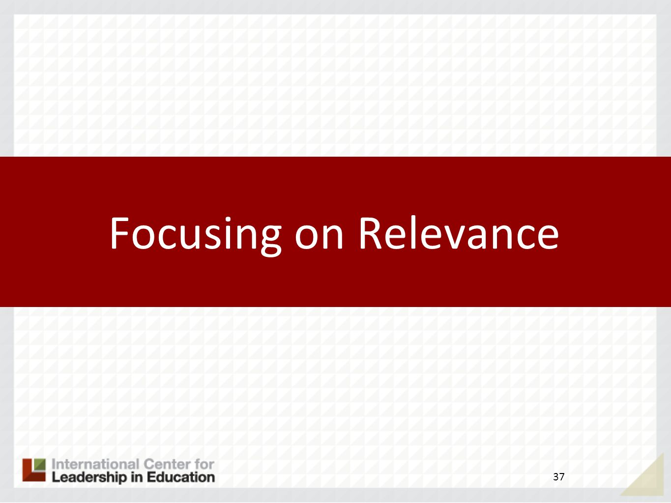 Focusing on Relevance