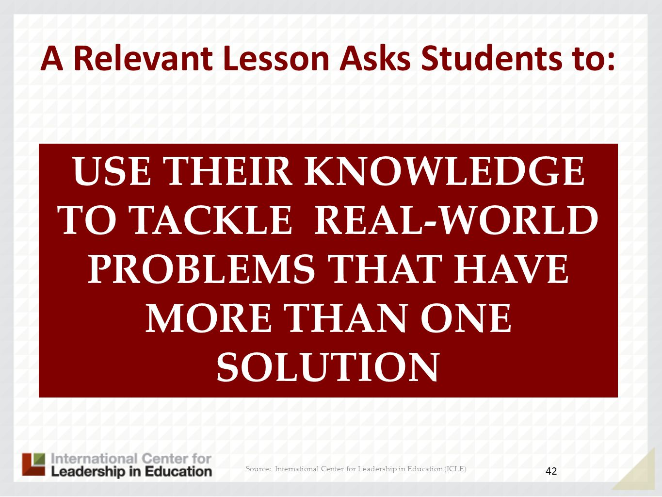 A Relevant Lesson Asks Students to: