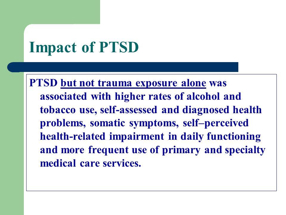 Impact of PTSD