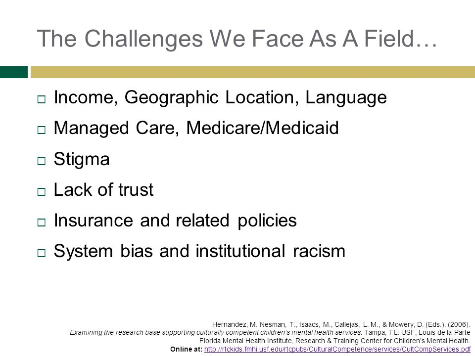 The Challenges We Face As A Field…